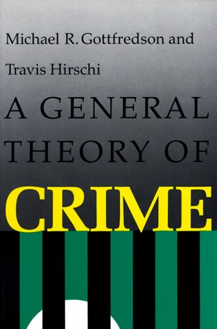 General Theory of Crime   1990 edition cover