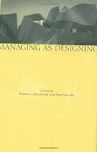 Managing As Designing   2004 9780804746748 Front Cover