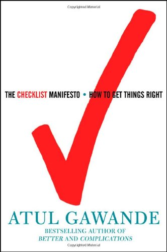 Checklist Manifesto How to Get Things Right  2010 edition cover
