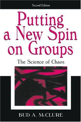 Putting a New Spin on Groups The Science of Chaos 2nd 2004 (Revised) edition cover