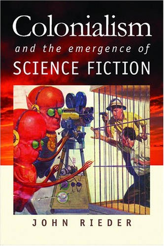 Colonialism and the Emergence of Science Fiction   2008 edition cover
