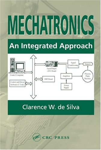 Mechatronics An Integrated Approach  2005 edition cover