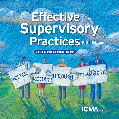 Effective Supervisory Practices: Better Results Through Teamwork  2013 edition cover