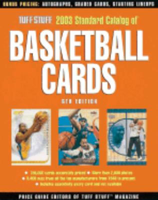 Tuff Stuff 2003 Standard Catalog of Basketball Cards  6th 2002 (Revised) 9780873494748 Front Cover