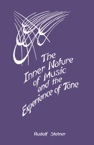 Inner Nature of Music and the Experience of Tone   2011 9780880100748 Front Cover