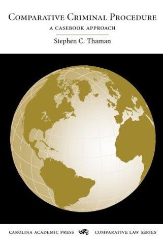 Comparative Criminal Procedure A Casebook Approach N/A edition cover