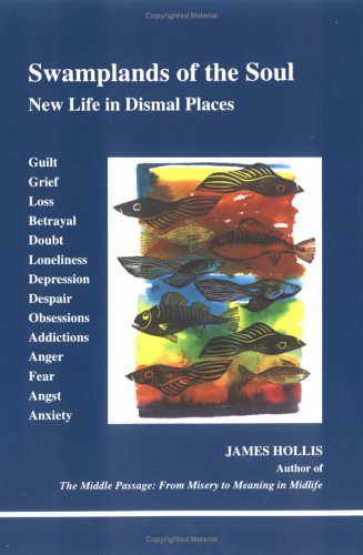 Swamplands of the Soul New Life in Dismal Places  1996 edition cover
