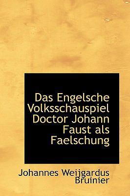 Engelsche Volksschauspiel Doctor Johann Faust Als Faelschung  2009 edition cover