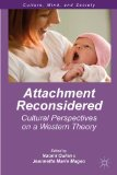 Attachment Reconsidered Cultural Perspectives on a Western Theory  2013 edition cover