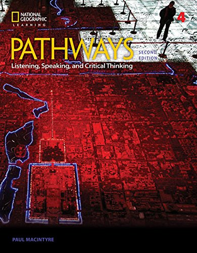 Pathways: Listening, Speaking, and Critical Thinking 4  2nd 2018 (Revised) 9781337407748 Front Cover