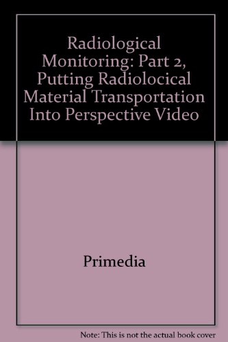 Radiological Monitoring Putting Radiolocical Material Transportation  2001 9781401872748 Front Cover