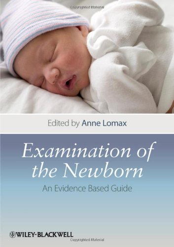 Examination of the Newborn An Evidence Based Guide  2011 9781405197748 Front Cover