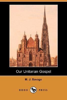 Our Unitarian Gospel  N/A edition cover