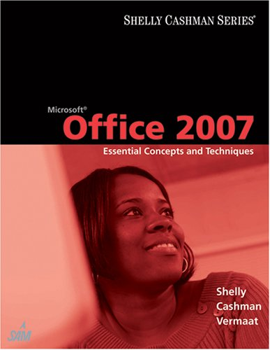 Microsoft Office 2007 Essential Concepts and Techniques  2008 9781418843748 Front Cover