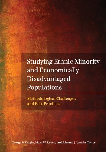 Studying Ethnic Minority and Economically Disadvantaged Populations Methodological Challenges and Best Practices  2010 edition cover