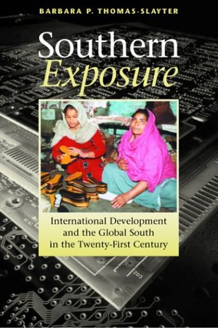 Southern Exposure International Development and the Global South in the Twenty-First Century  2003 edition cover