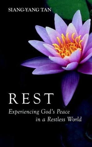 Rest: Experiencing God's Peace in a Restless World:   2003 edition cover