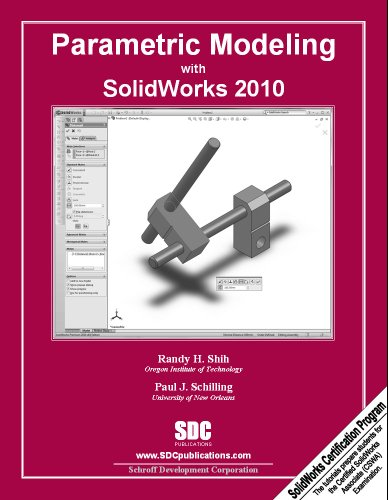 Parametric Modeling With Solidworks 2010:  2010 9781585035748 Front Cover
