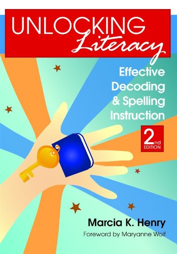 Unlocking Literacy Effective Decoding and Spelling Instruction 2nd 2010 edition cover