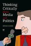Thinking Critically About Media and Politics:   2013 edition cover