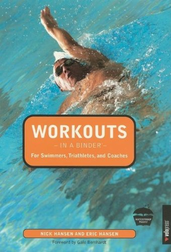 Workouts in a Binder for Swimmers, Triathletes, and Coaches   2005 edition cover