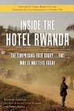 Inside the Hotel Rwanda The Surprising True Story ... and Why It Matters Today  2014 edition cover