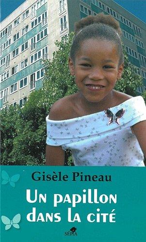Un papillon dans lA cite:  2010 edition cover