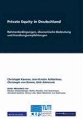Private Equity in Deutschland Rahmenbedingungen, �konomische Bedeutung und Handlungsempfehlungen  2009 9783833479748 Front Cover