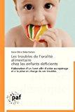 Troubles de l'Oralit� Alimentaire Chez les Enfants D�ficients  N/A 9783838177748 Front Cover