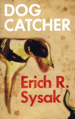 Dog Catcher  N/A edition cover