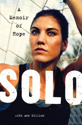 Solo A Memoir of Hope  2012 9780062136749 Front Cover