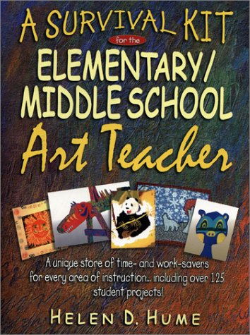 Survival Kit for the Elementary/Middle School Art Teacher   2000 edition cover