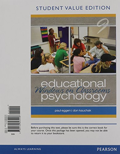 Educational Psychology Windows on Classrooms, Student Value Edition Plus NEW MyEducationLab with Pearson EText -- Standalone Access Card Package 9th 2013 9780132893749 Front Cover