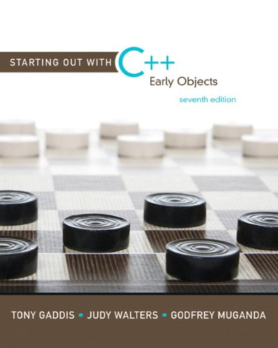 Starting Out with C++ Early Objects 7th 2011 edition cover
