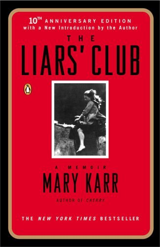 Liars' Club A Memoir 10th 2005 (Revised) edition cover