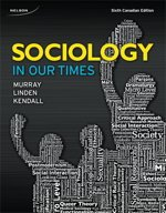 Sociology in Our Times  6th 2013 9780176648749 Front Cover