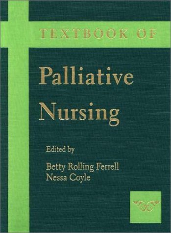 Textbook of Palliative Nursing   2001 9780195135749 Front Cover