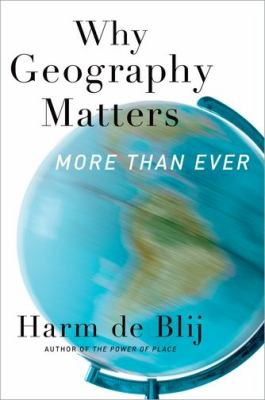 Why Geography Matters More Than Ever 2nd 2012 edition cover
