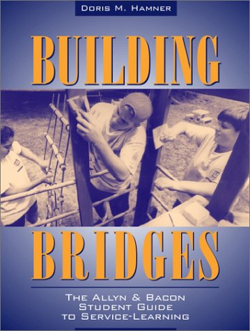 Building Bridges The Allyn and Bacon Student Guide to Service-Learning  2002 edition cover
