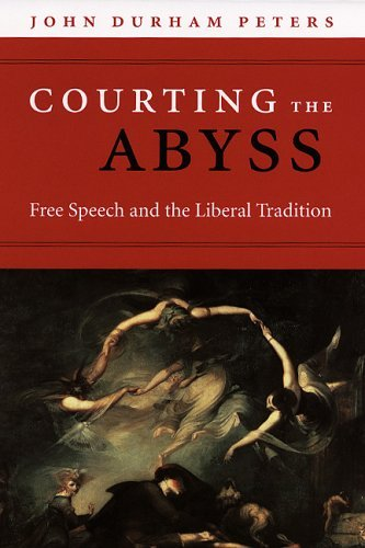 Courting the Abyss Free Speech and the Liberal Tradition  2005 edition cover