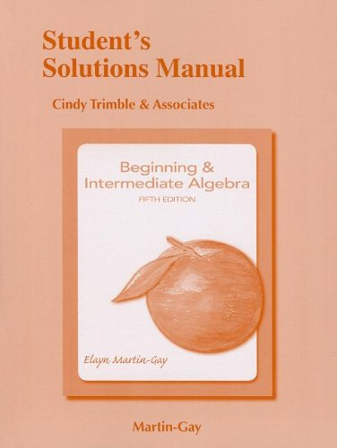 Student Solutions Manual for Beginning and Intermediate Algebra  5th 2013 (Revised) edition cover