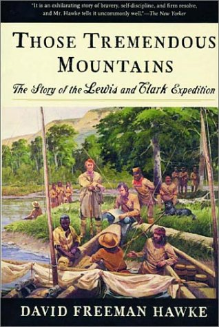 Those Tremendous Mountains The Story of the Lewis and Clark Expedition  1985 edition cover