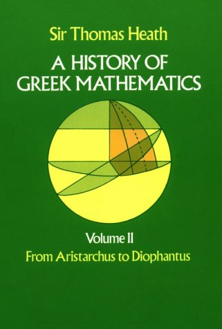 History of Greek Mathematics From Aristarchus to Diophantus  1981 (Reprint) edition cover