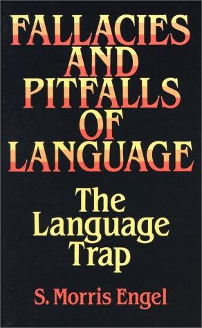 Fallacies and Pitfalls of Language The Language Trap  1994 (Unabridged) edition cover
