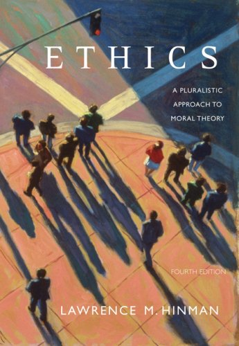 Ethics A Pluralistic Approach to Moral Theory 4th 2008 (Revised) edition cover