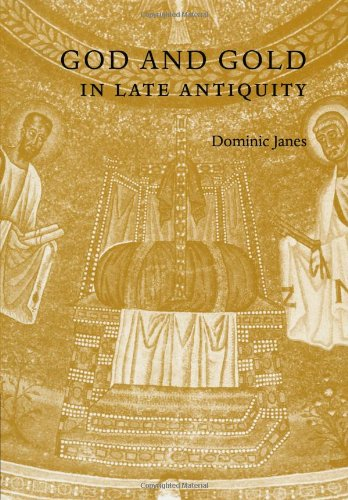 God and Gold in Late Antiquity   2010 9780521158749 Front Cover