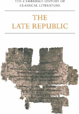 Latin Literature - The Late Republic   1983 9780521273749 Front Cover