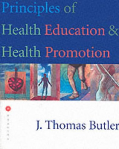 Principles of Health Education and Health Promotion  3rd 2001 (Revised) 9780534523749 Front Cover