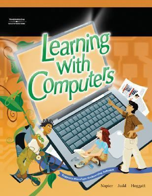 Learning with Computers   2006 9780538439749 Front Cover