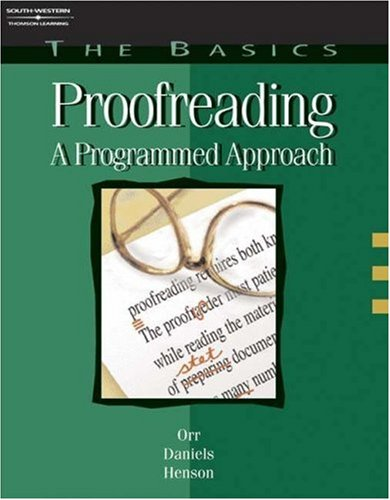 Proofreading A Programmed Approach 4th 2003 (Revised) 9780538723749 Front Cover